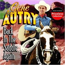 gene autry back in the saddle again