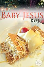 edible baby jesus craft jesus crafts baby jesus and christmas eve