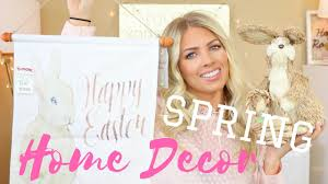 spring easter home decor haul youtube