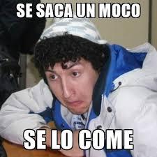 Meme Asco - meme asco se saco el moco asco best of the funny meme