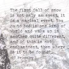 best 25 snow quotes ideas on pinterest winter quotes christmas