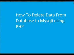 Delete Data From Table How To Delete Data From Database Table Using Php Tutorial Youtube