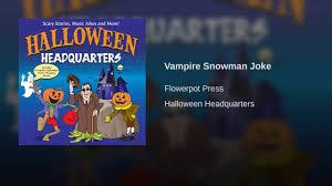 vampire snowman joke youtube