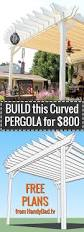 Pergola Blueprints by Build A Curved Pergola For 800 U2013 Handydadtv
