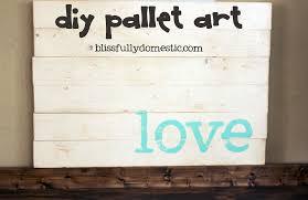 easy pallet art blissfully domestic