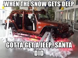jeep snow meme when the snow gets deep gotta get a jeep santa did 4x4 santa