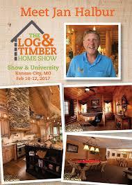 log u0026 timber home show kansas city mo february 10 12 2017