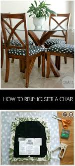 dining table chair reupholstering how to reupholster a chair craft crafty and upholstery