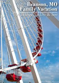 things to do see in branson mo mini family vacation