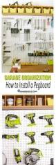 remodelando la casa garage organization how to install a pegboard