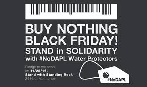 black friday at t 6 ways to support standing rock for thanksgiving nodapl