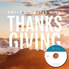 enter his gates with thanksgiving day 1 programs revive our