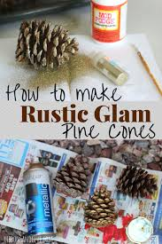 Decorating Pine Cones With Glitter 7 Stunning Ways To Decorate With Pine Cones This Year