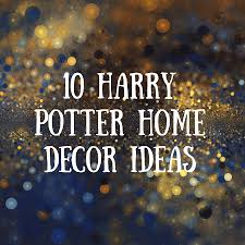 harry potter home decor harry potter home decor always pinterest harry potter