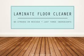 Best Way To Clean Laminate Floors Without Streaking Diy Laminate Floor Cleaner Clean Mama