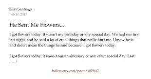 flowers today he sent me flowers by santiago hello poetry