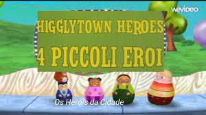 higglytown heroes 4 piccoli eroi port