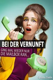 mailbox spr che ich bin soooooo unvernüftig lustige sprüche bilder