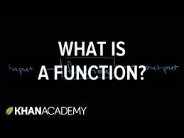 what is a function functions khan academy