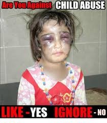 Abuse Memes - nuovouauainst child abuse like yes ignore no meme on esmemes com