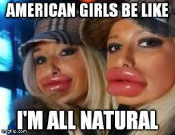 Girls Be Like Memes - elegant girls be like memes duck face chicks meme imgflip 80