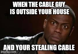 Cable Guy Meme - kevin hart the hell meme imgflip