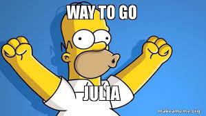Way To Go Meme - way to go julia make a meme