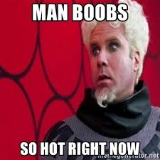 Man Boobs Meme - man boobs so hot right now mugatu meme generator