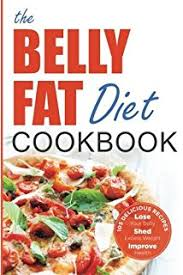 the belly fat diet lose your belly shed excess weight improve