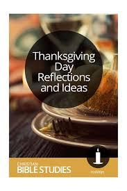 top 5 thanksgiving bible studies christian bible studies