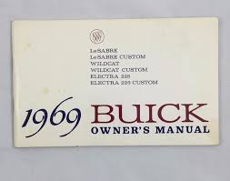 1969 buick owner u0027s manual for lesabre wildcat and electra 225
