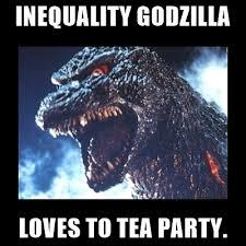Godzilla Meme - inequality godzilla loves to tea party angry godzilla meme