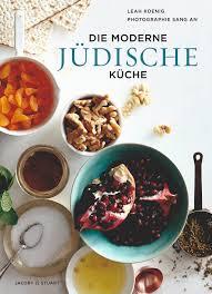 jüdische küche die moderne jüdische küche verlagshaus jacoby stuart