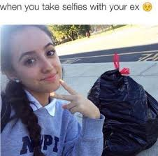 Ex Memes - 35 memes about your ex that are almost as petty as they are