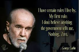 George Carlin Meme - image george carlin dont trust government meme jpg psiwiki