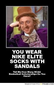 Nike Memes - you wear nike elite socks with sandals willy wonka meme