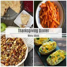 thanksgiving thanksgiving dinner menu recipe ideas the idea room