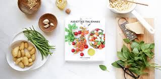 assiette de cuisine les secrets d une assiette italienne marabout côté cuisine