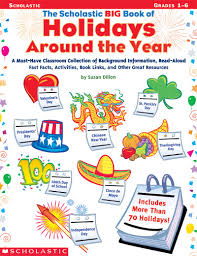 the scholastic big book of holidays around the year by susan dillon