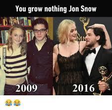 John Snow Meme - you grow nothing jon snow 2009 2016 meme on astrologymemes com