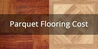 parkay flooring cost carpet vidalondon
