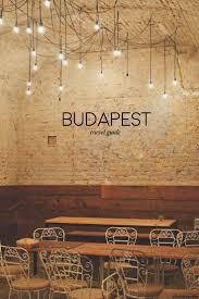 best 25 budapest guide ideas on pinterest budapest budapest