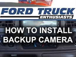 how to install backup camera in ford f 150 f 250 youtube