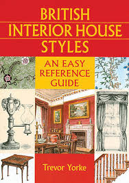 british interior house styles easy reference guide british