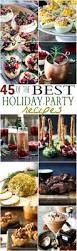 45 of the best holiday party recipes easy healthy recipes using