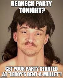 Redneck Birthday Meme - 27 funniest mullet meme pictures and photos that will make you happy