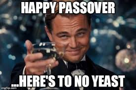 Passover Meme - sincerely l chaim for all observers of the holy week imgflip