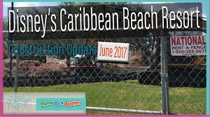 Caribbean Beach Resort Disney Map by Disney U0027s Caribbean Beach Resort Construction Update June 2017