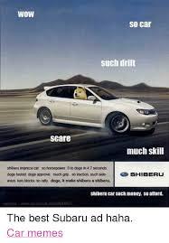 Doge Car Meme - wow so car such drift scare much skill shiberu impreza car so