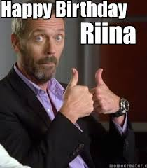 Meme Generator Happy - meme creator happy birthday riina